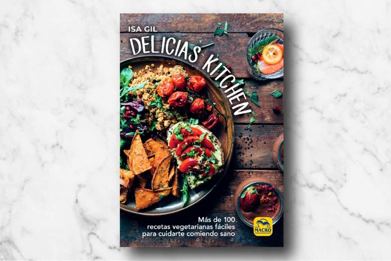 Delicias kitchen 100 recetas vegetarianas fáciles